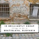 10 Brilliantly Cheap Things to Do in Bratislava, Slovakia