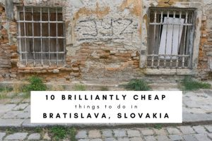 10 Super Cheap Things to Do in Bratislava, Slovakia