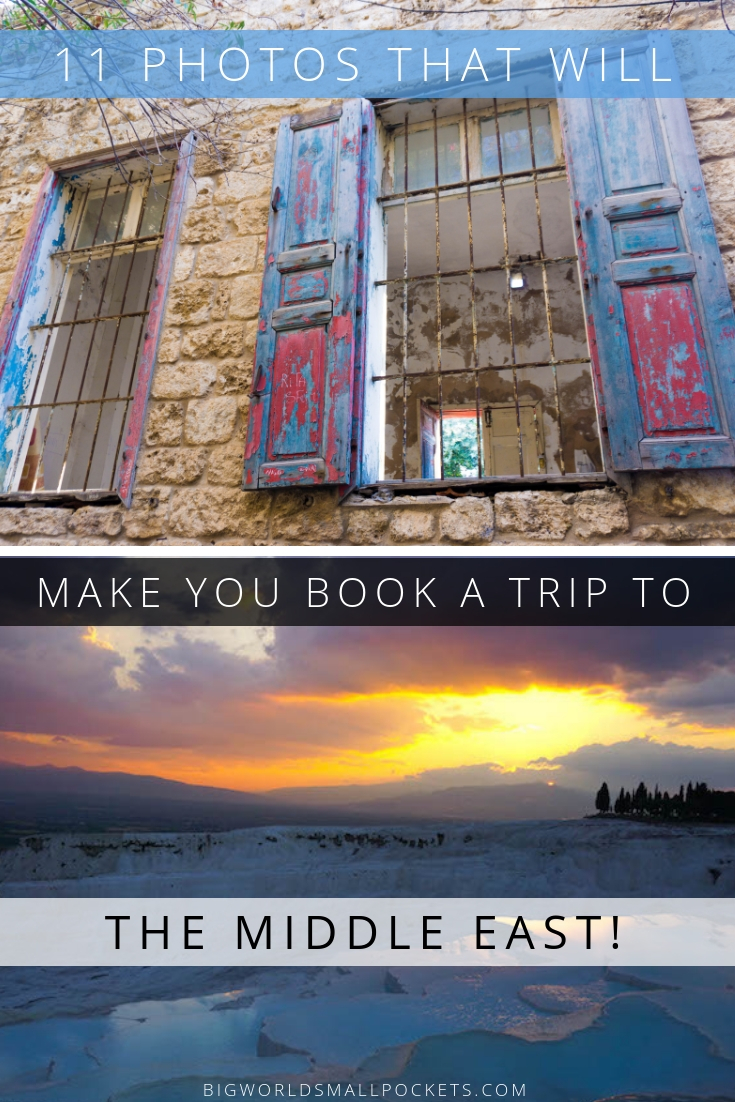 11 Photos That Will Make You Book a Ticket to the Middle East Today! {Big World Small Pockets}