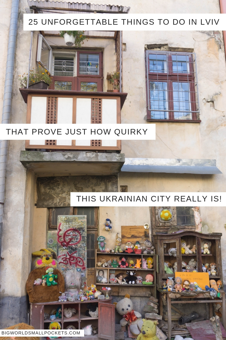 25 Unforgettable Things to do in Lviv, Ukraine {Big World Small Pockets}