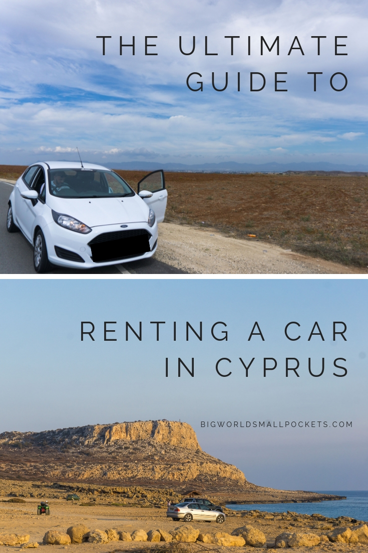 THE ULTIMATE GUIDE TO RENTING A CAR IN CYPRUS {Big World Small Pockets}