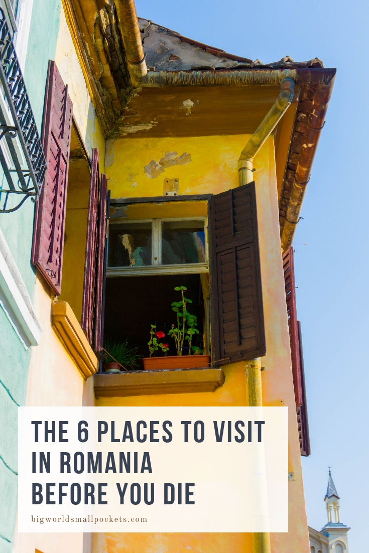 The 6 Places To Visit in Romania Before You Die {Big World Small Pockets}