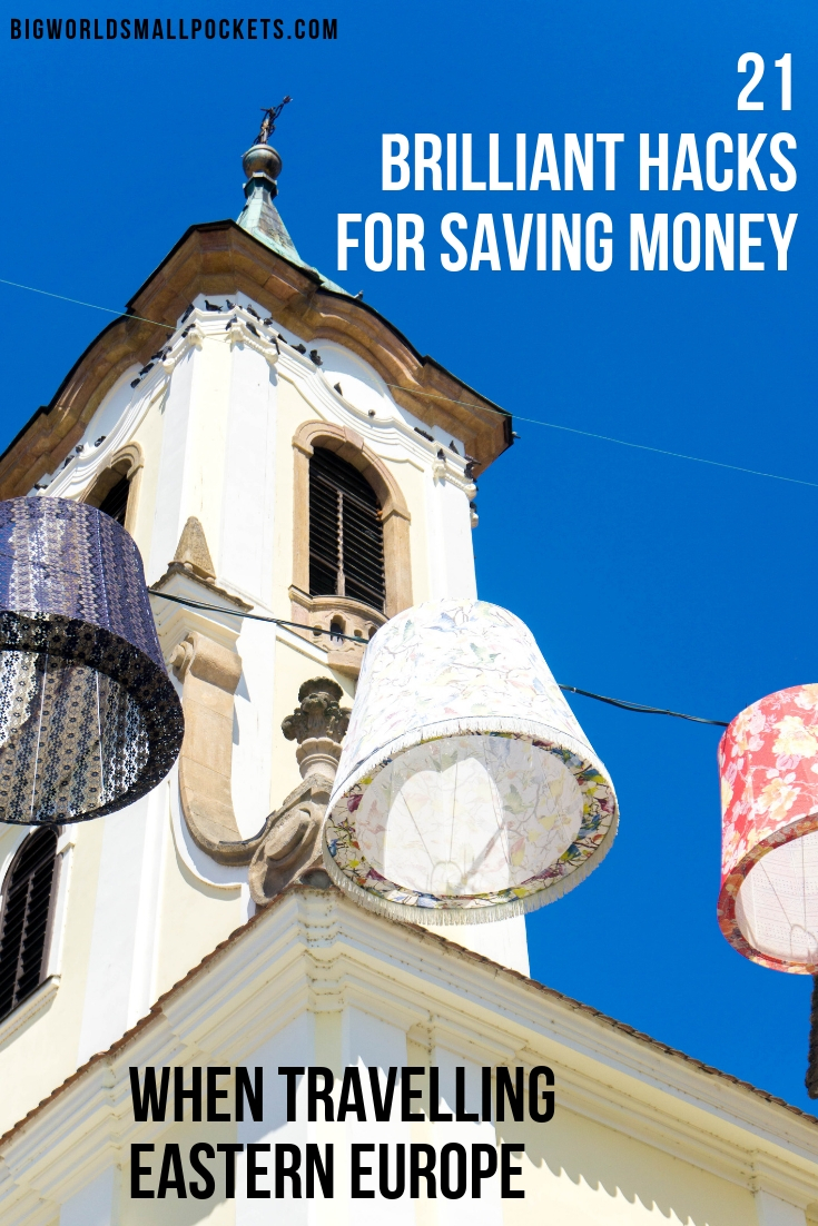 The Best Tips for Saving Money When You Travel to Eastern Europe {Big World Small Pockets}