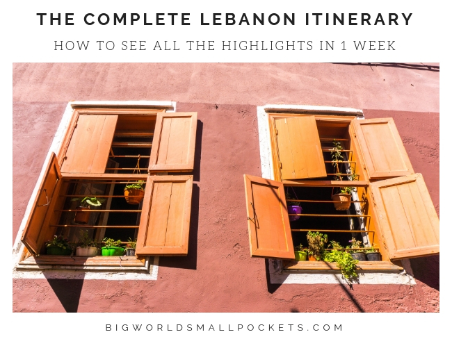 The Complete Lebanon Itinerary