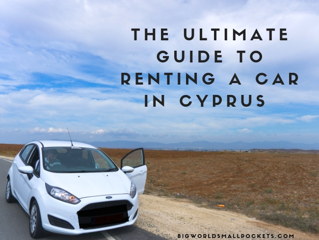 Want to Drive Cyprus? Here's My Ultimate Guide
