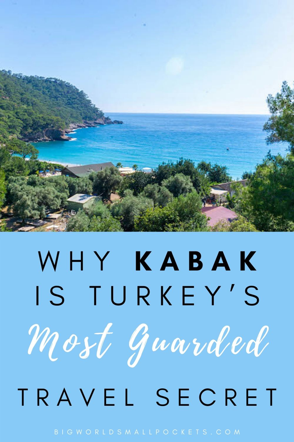 Why Kabak is Turkey's Most Guarded Travel Spot