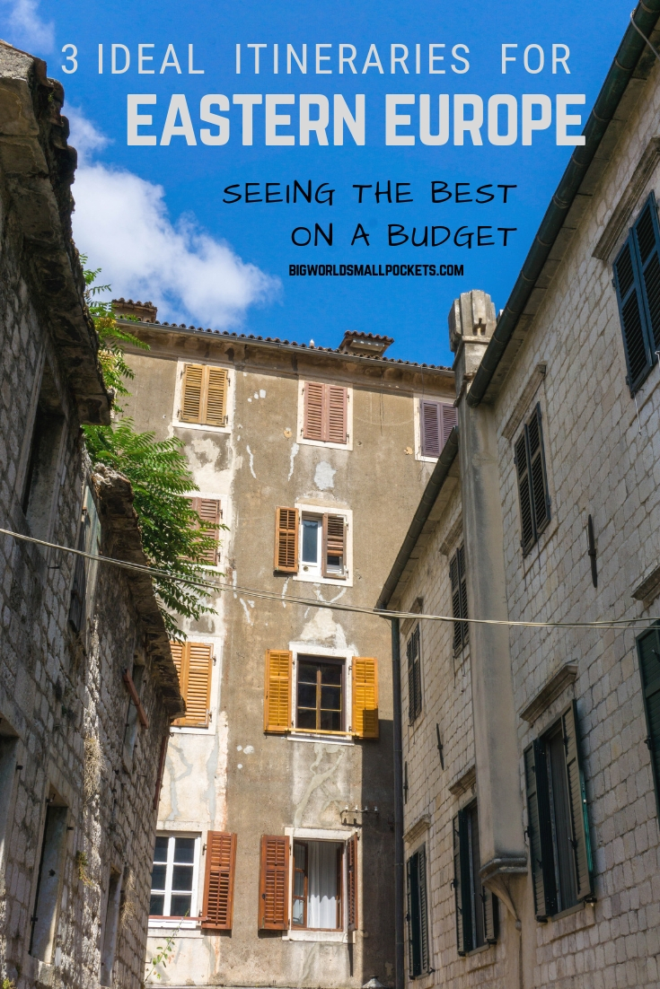 3 Ideal Eastern European Travel Itineraries {Big World Small Pockets}
