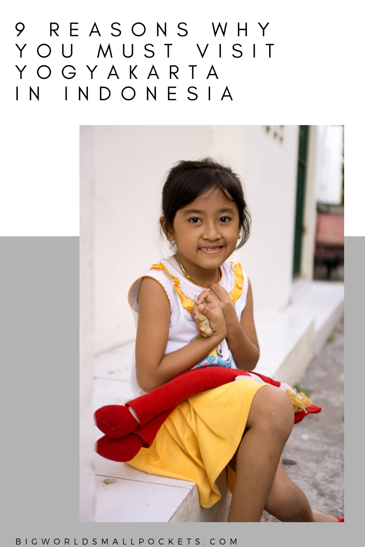 9 Reasons Why You Must Visit the Indonesian City of Yogyakarta {Big World Small Pockets}