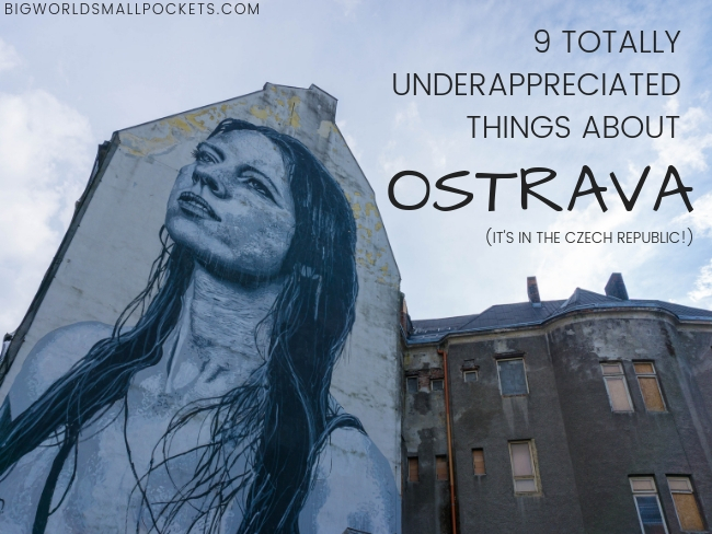 9 Totally Underappreciated Things About Ostrava in the Czech Republic