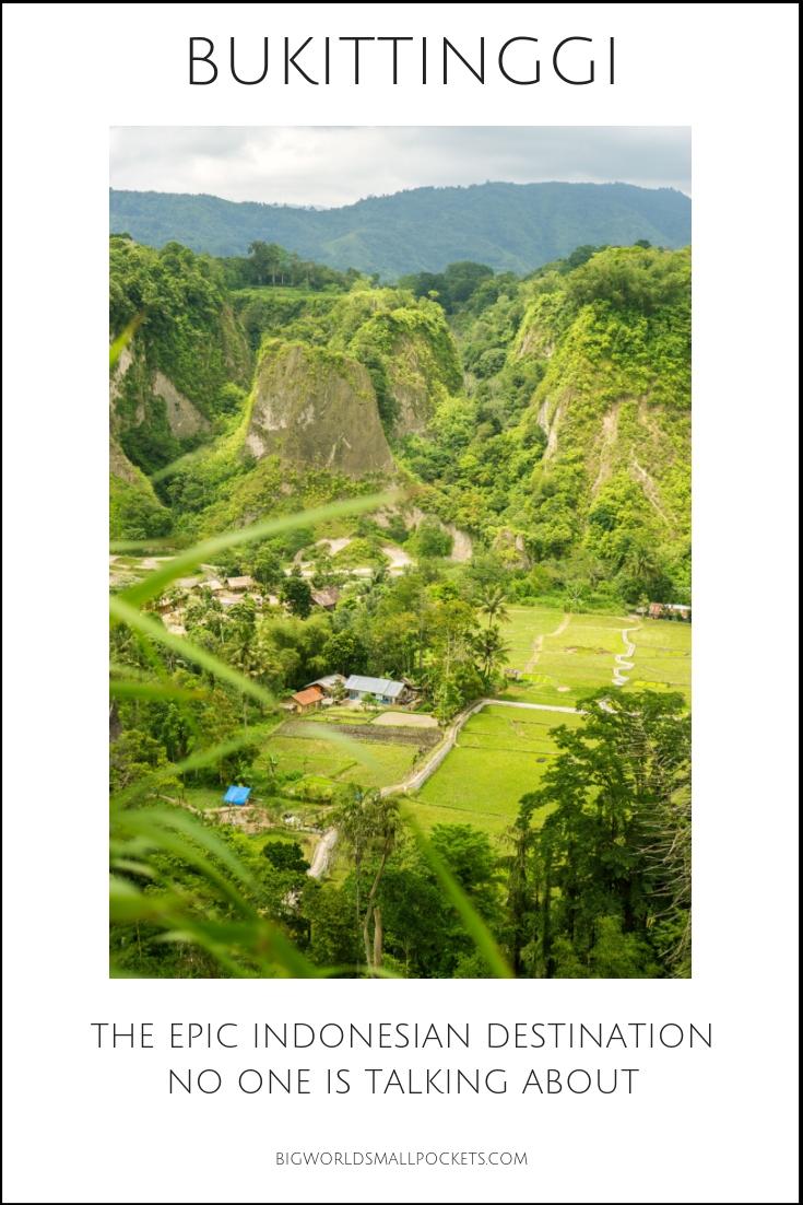 Bukittinggi - The Epic Indonesia Destination No One Talks About {Big World Small Pockets}