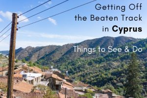 Off the Beaten Track in Cyprus : Things to See