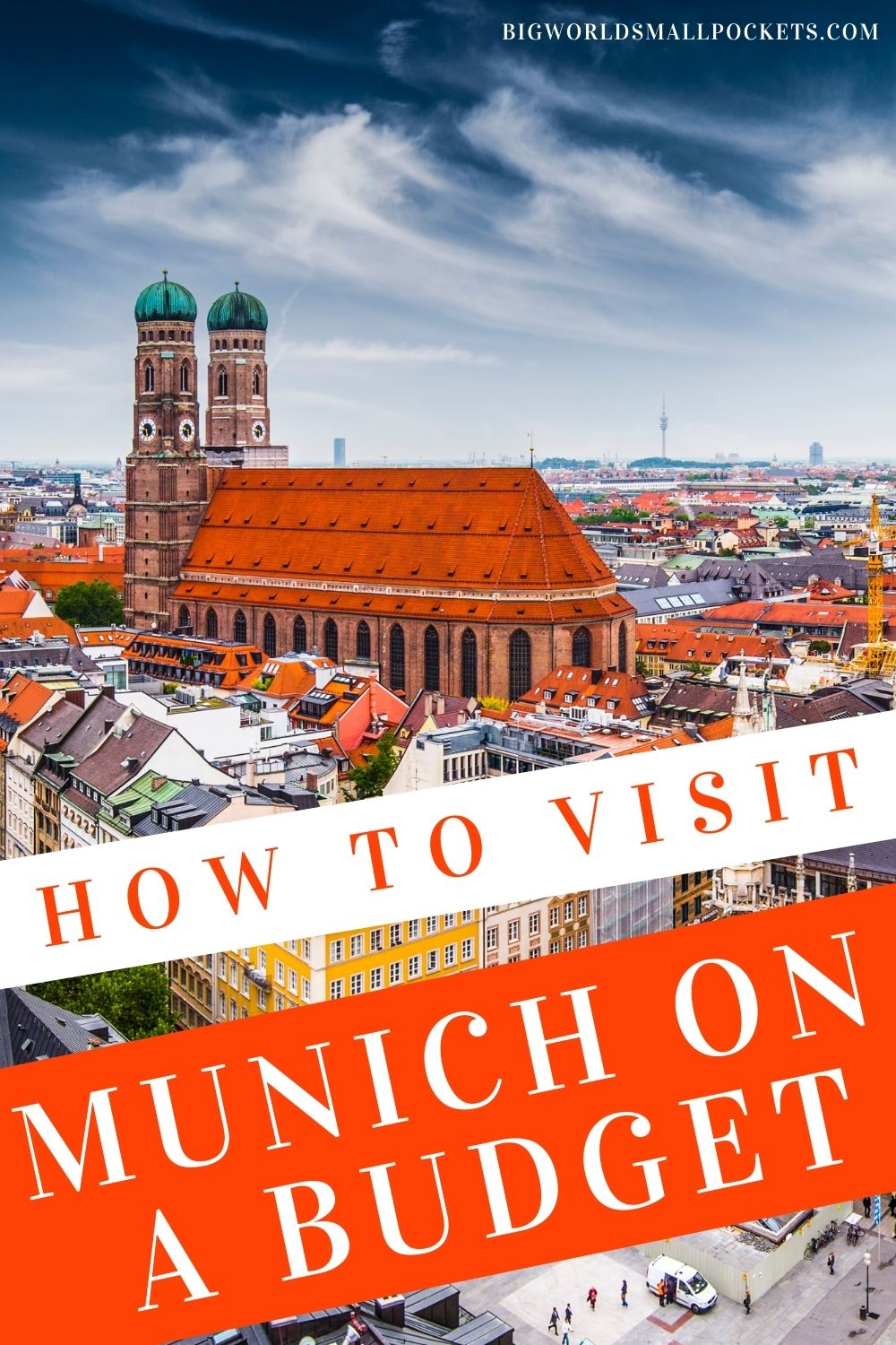How to Visit Munich (Germany) on a Budget