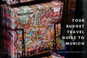 Your Budget Travel Guide to Munich
