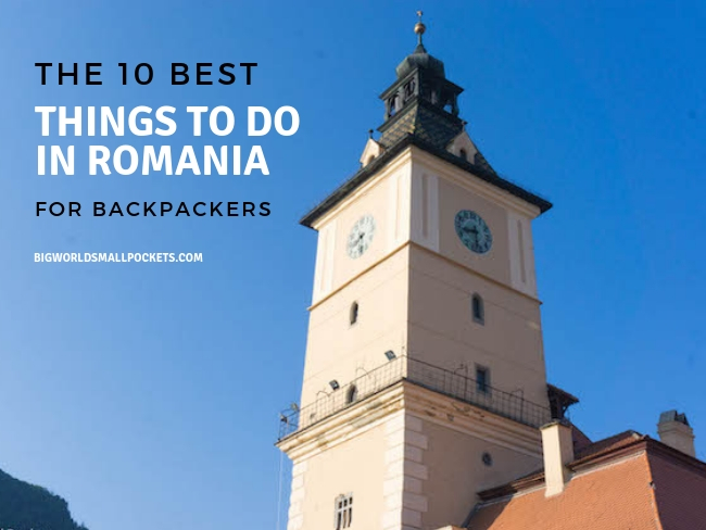 The Best Things to Do in Romania for Backpackers