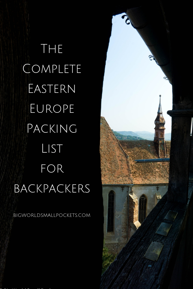 The Complete Eastern Europe Packing List for Backpackers {Big World Small Pockets}