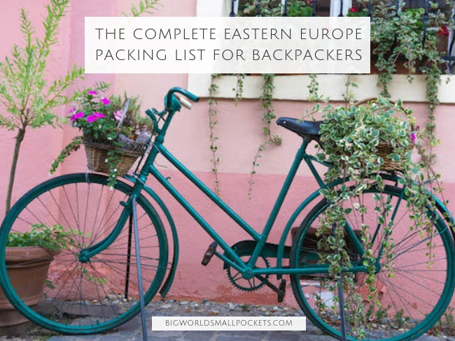 The Complete Eastern Europe Packing List