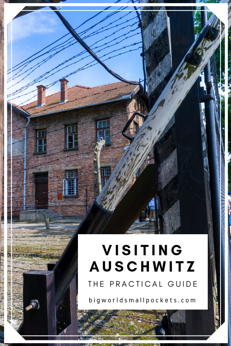 A Practical Guide to Visiting Auschwitz {Big World Small Pockets}