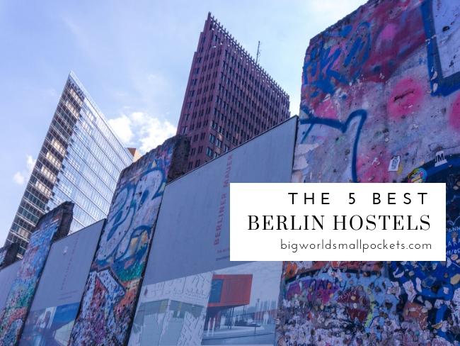 The 5 Best Berlin Hostels