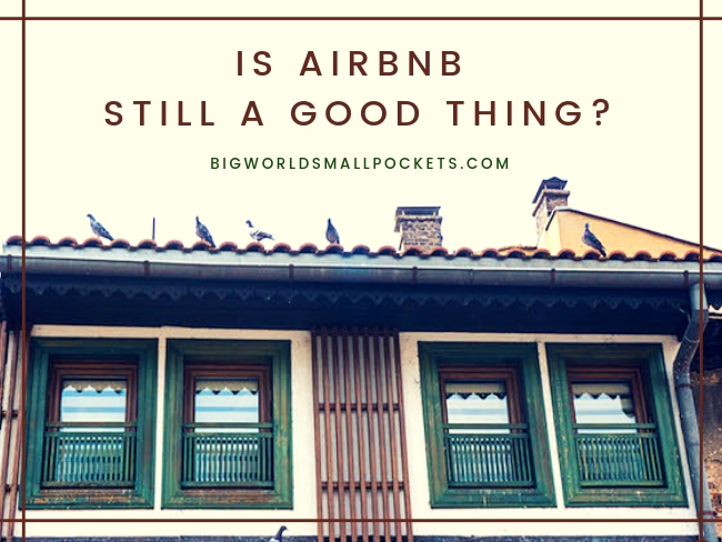 Is Airbnb Still a Good Thing_
