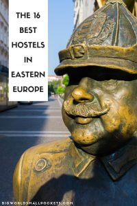 My Pick... The Top 16 Hostels in Eastern Europe {Big World Small Pockets}