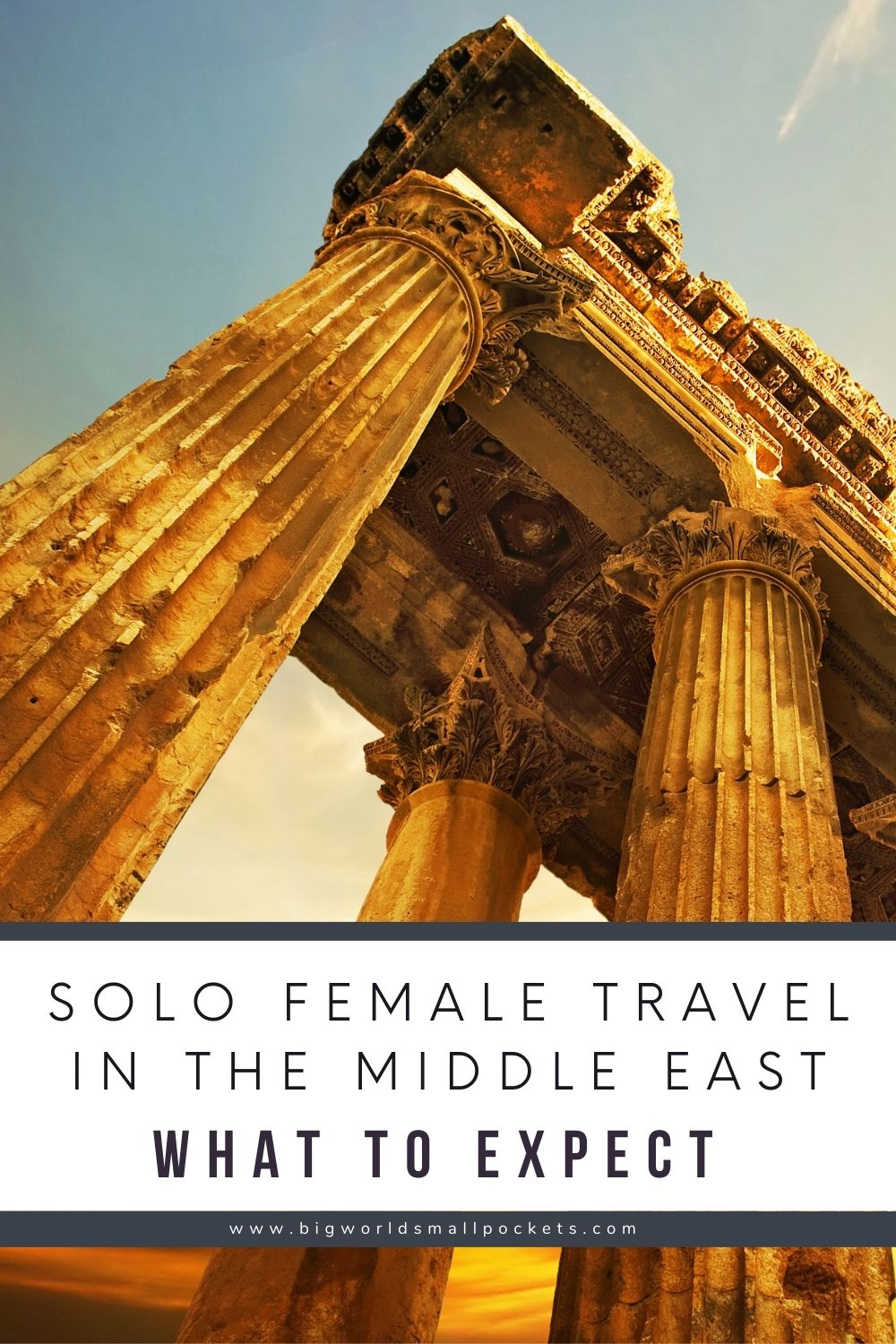 Solo Female Travel in the Middle East - What To Know and Expect!