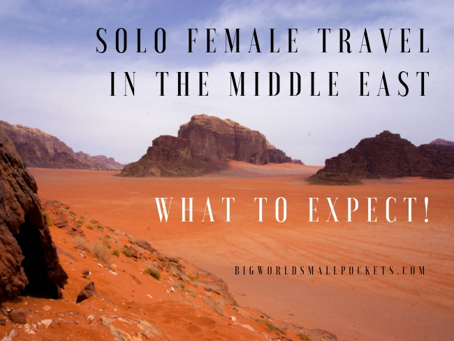 Solo Female Travel in the Middle East