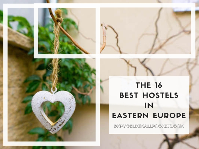 The 16 Best Hostels in Eastern Europe