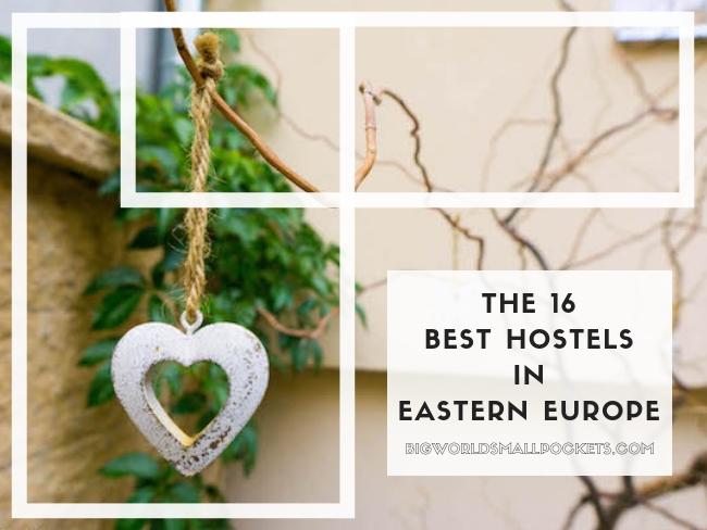 The 16 Best Hostels in Eastern Europe