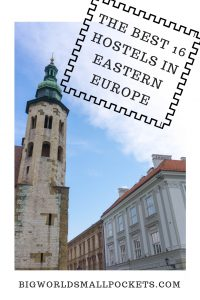The Best 16 Hostels in Eastern Europe {Big World Small Pockets}
