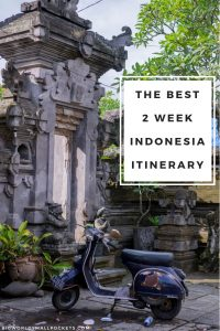 The Best 2 Week Indonesia Itinerary {Big World Small Pockets}