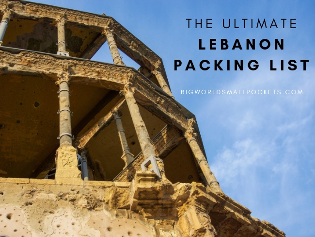 The Ultimate Lebanon Packing List
