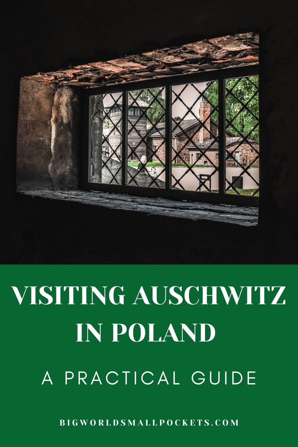 Visiting Auschwitz in Poland - A Practical Guide