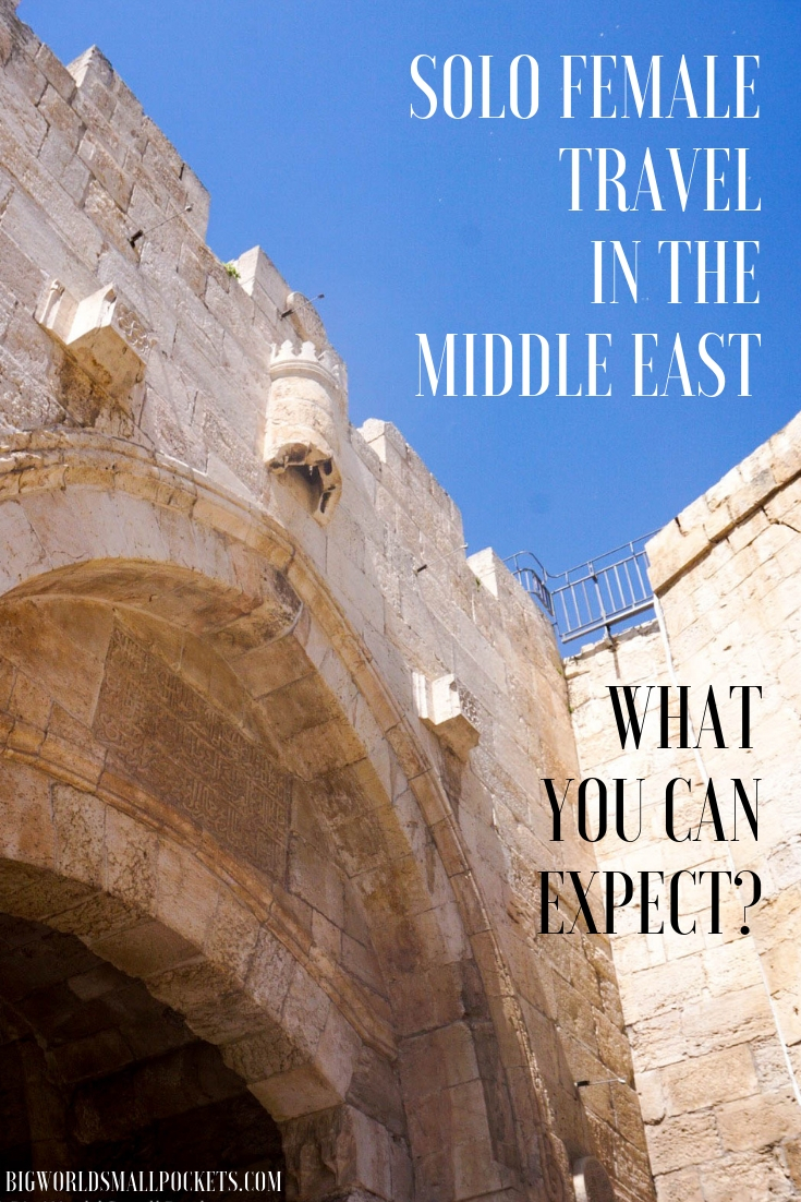 What To Expect from Solo Female Travel in the Middle East {Big World Small Pockets}