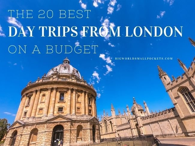 20 Best Day Trips from London on a Budget