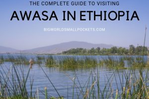 Complete Guide to Visiting Awasa, Ethiopia
