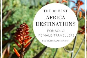 10 Best Destinations in Africa for Solo Female Travellers