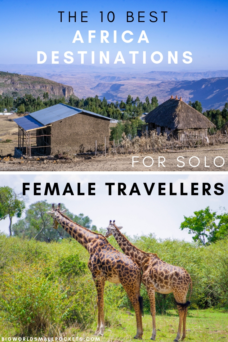 The 10 Best Destinations in Africa for Solo Female Travellers {Big World Small Pockets}