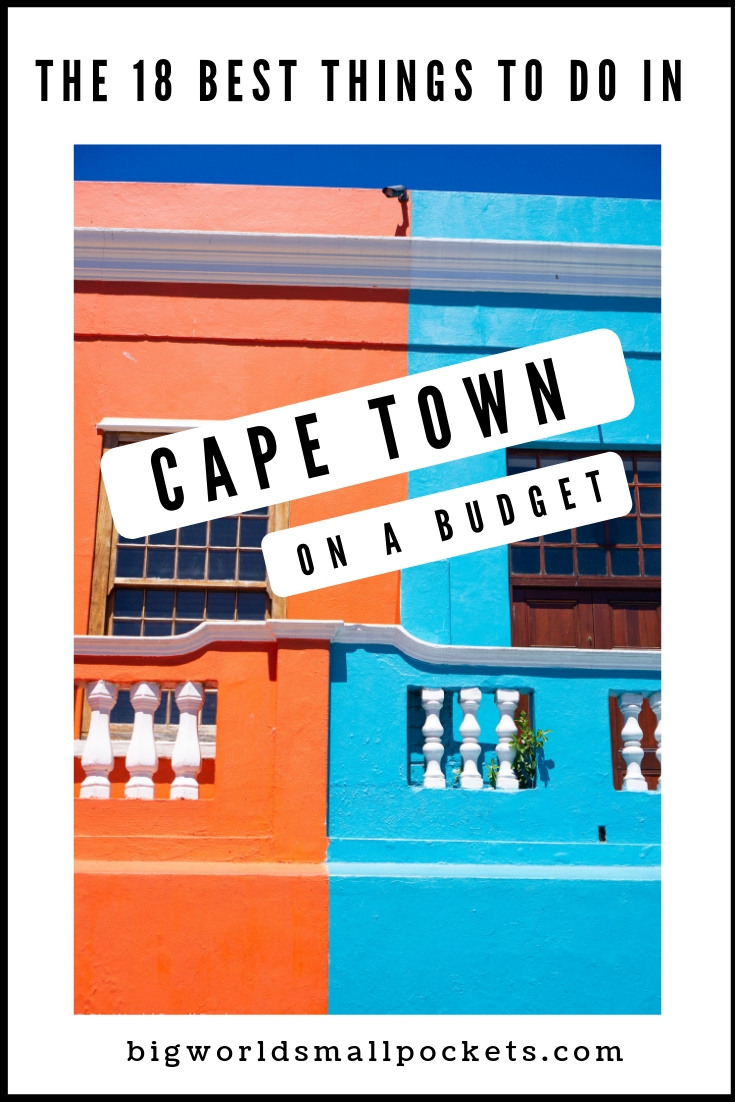The 18 Best Things to Do in Cape Town on a Budget {Big World Small Pockets}