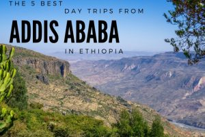 The 5 Best Day Trips from Addis Ababa