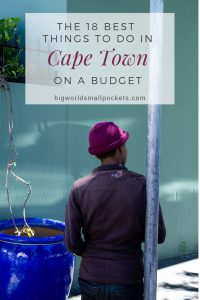 The Most Epic Things to Do in Cape Town on Budget {Big World Small Pockets}