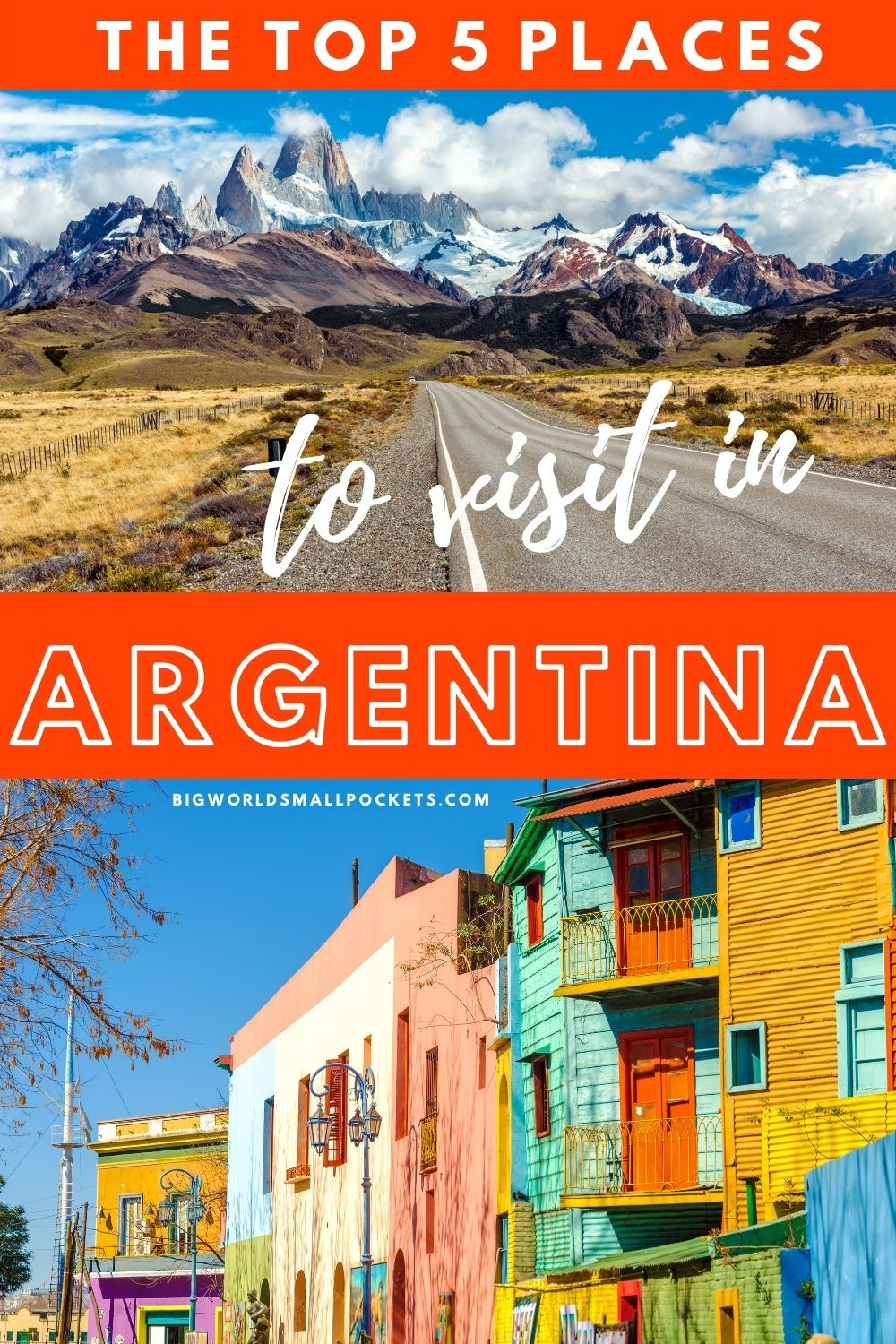 The Top 5 Places to Visit in Argentina