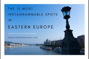 The 13 Best Instagram Spots in Eastern Europe