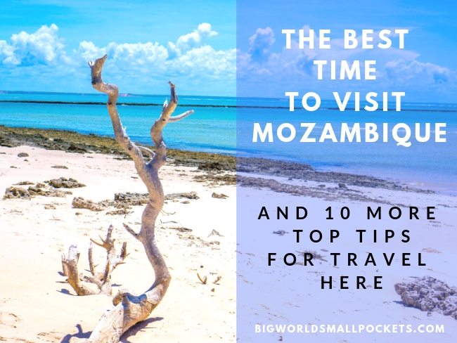 The Best Time to Visit Mozambique