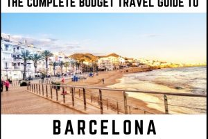 Complete Budget Travel Guide to Barcelona