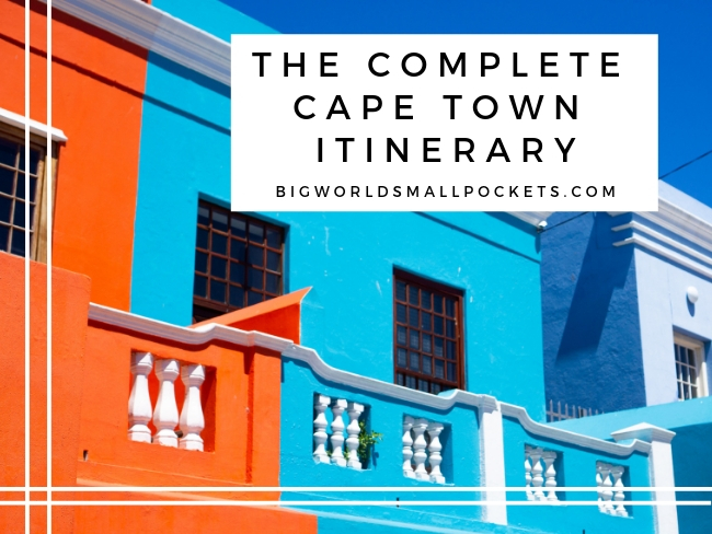 The Complete Cape Town Itinerary