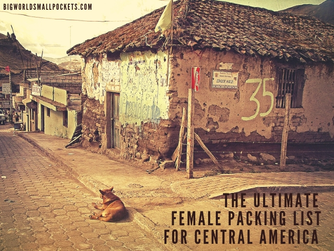 The Ultimate Female Packing List for Central America
