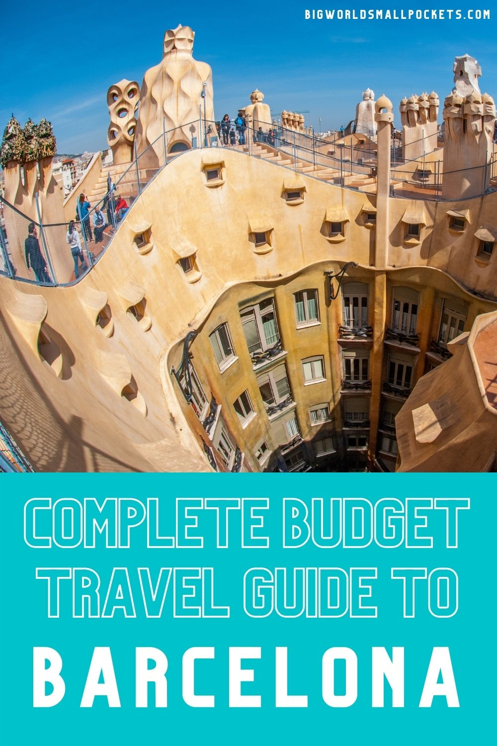 Ultimate Budget Travel Guide to Barcelona