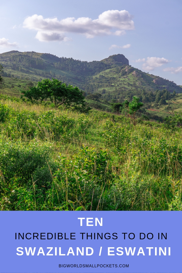 10 Incredible Things to Do in Swaziland / eSwatini {Big World Small Pockets}