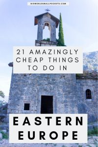 21 Amazingly Cheap Things To Do in Eastern Europe {Big World Small Pockets}