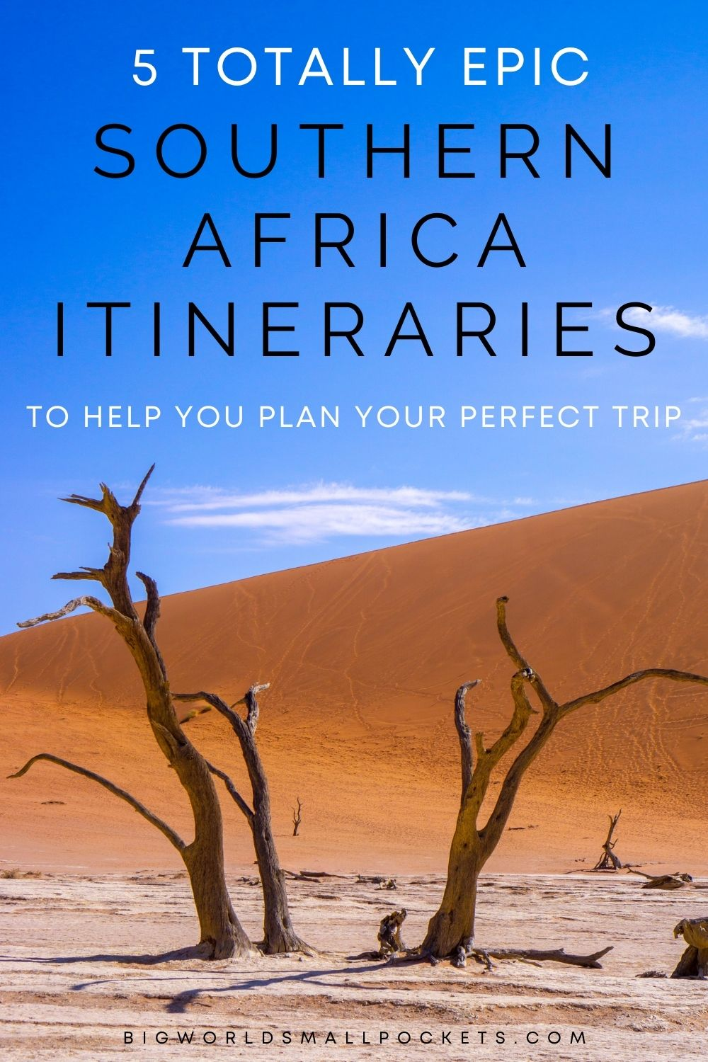 5 Epic Southern Africa Travel Itineraries